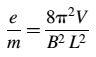 Equation to calculate e/m through Hoag's method using an oscilloscope CRT