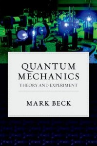 Quantum Mechanics Theory and Experiment by Mark Beck, www.diyPhysics.com